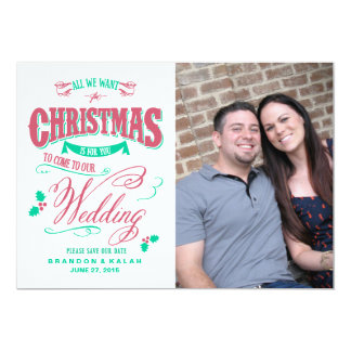 All We Want for Christmas Save the Date 13 Cm X 18 Cm Invitation Card