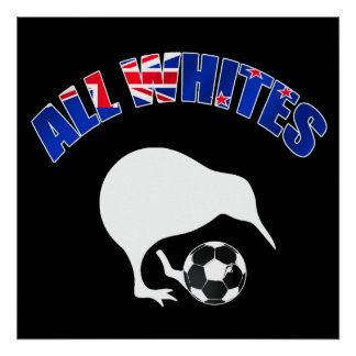 All Whites Kiwi Soccer team fans football gifts Poster
