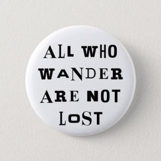 All Who Wander 6 Cm Round Badge