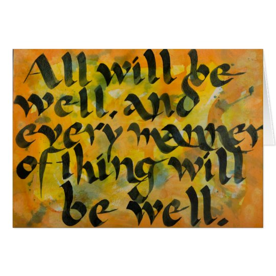 """All Will Be Well"" Expressive Brush Calligraphy Card"