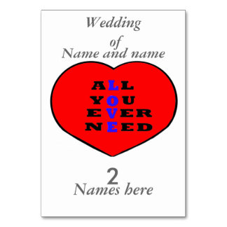 All You Ever Need Love, in a heart, Table Cards