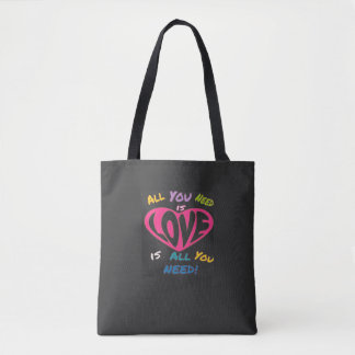 All You Need Is All You Need! Tote Bag