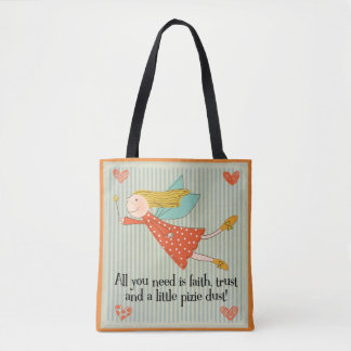 All You Need Is Faith Tote Bag