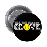 All you Need is Glove! 6 Cm Round Badge