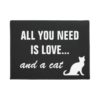 ALL YOU NEED IS LOVE AND A CAT funny doormat