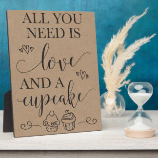All You Need Is Love and A Cupcake Wedding Sign Plaque
