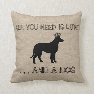 All you need is love and a dog funny linen burlap cushion