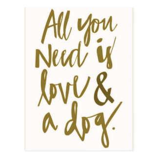 All you need is love and a dog funny truisms happi postcard