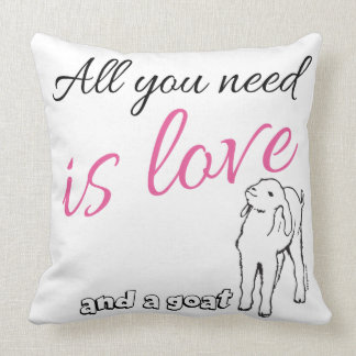 All you need is Love  and a Goat Cushion