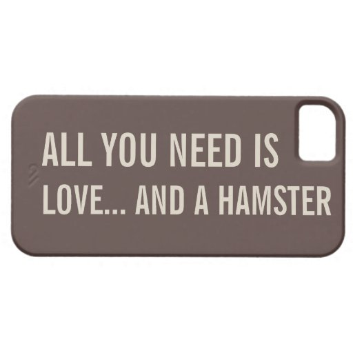 All You Need is Love... and a Hamster iPhone5 Case iPhone 5 Covers