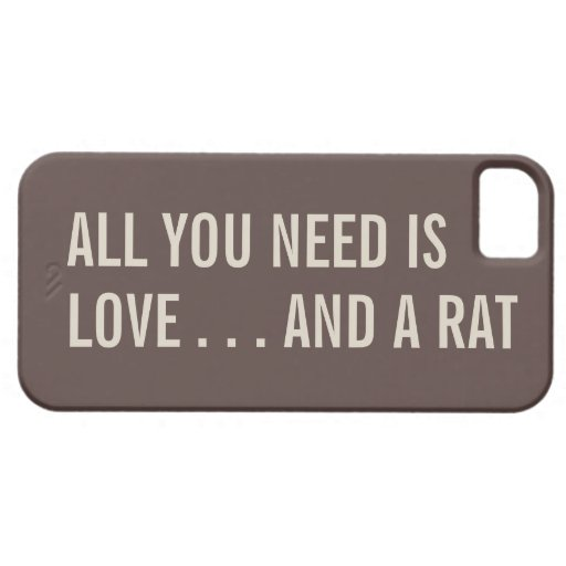 All You Need is Love... and a Rat iPhone 5 Case