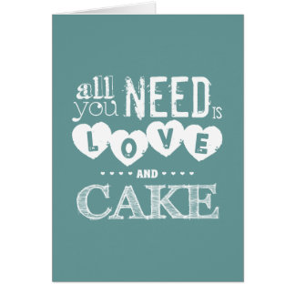 All You Need is Love and Cake Card