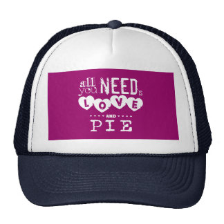 All You Need is Love and Pie Cap