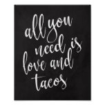 All you need is love and tacos 8x10 chalboard sign
