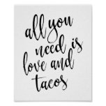 All you need is love and tacos 8x10 Wedding Sign