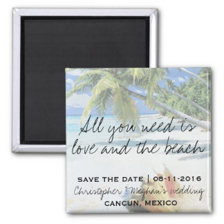 All You Need Is Love and The Beach Save Date Square Magnet