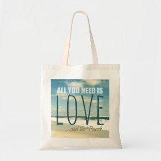 ALL YOU NEED IS LOVE AND THE BEACH TOTE BAG