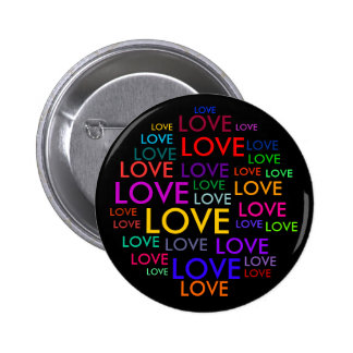 ALL YOU NEED IS LOVE! 6 CM ROUND BADGE