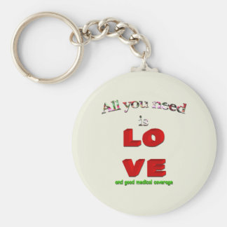 All You Need Is Love... Basic Round Button Key Ring