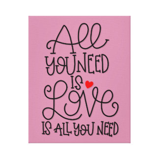 All You Need Is Love | Hand Lettered Art Print