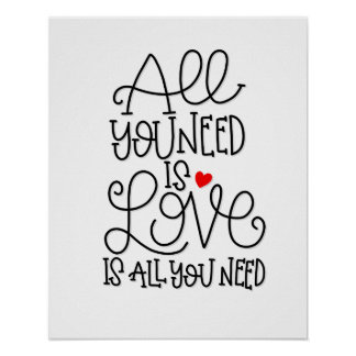 All You Need Is Love | Hand Lettered Poster