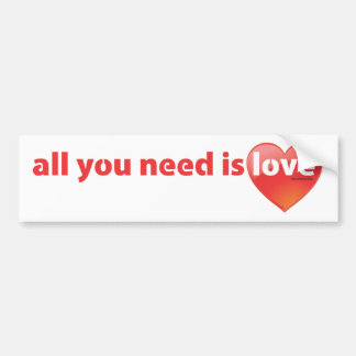 All you need is LOVE - HEART Bumper Sticker