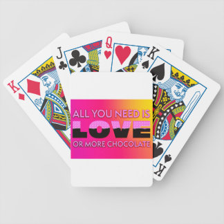 All you need is love or more chocolate poker deck