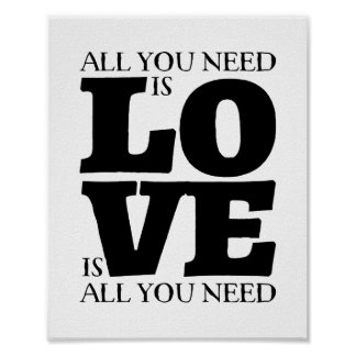 All You Need is Love Quote CUSTOMIZABLE Poster