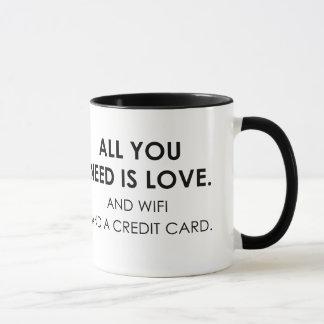 All You Need Is Love Wifi & A Credit Card Fun Mug