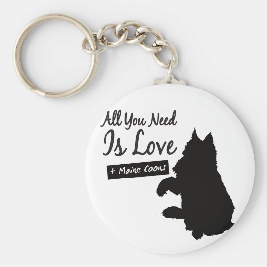 All You Need Is Maine Coons key supporter Basic Round Button Key Ring