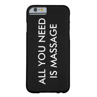 ALL YOU NEED IS MASSAGE iPhone 6/6s Phone Case