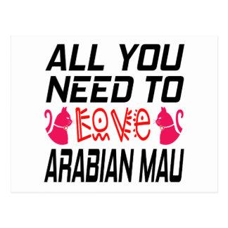 All You Need To Love Arabian mau Cat Postcard