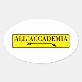 All'Accademia, Venice, Italian Street Sign Oval Sticker