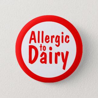 Allergic to milk 6 cm round badge