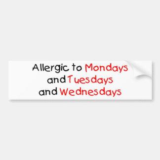 Allergic to Mondays Bumper Sticker