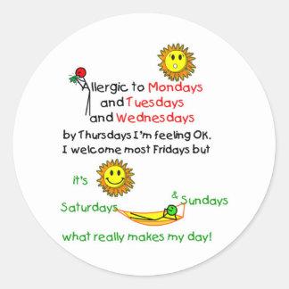 Allergic to Mondays Round Sticker