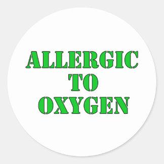 Allergic To Oxygen Round Sticker