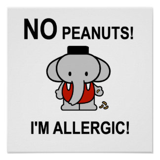Allergic to Peanuts Poster