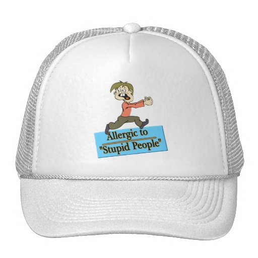 ALLERGIC TO STUPID PEOPLE MESH HATS