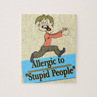 ALLERGIC TO STUPID PEOPLE PUZZLE