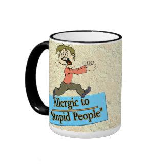 ALLERGIC TO STUPID PEOPLE RINGER MUG