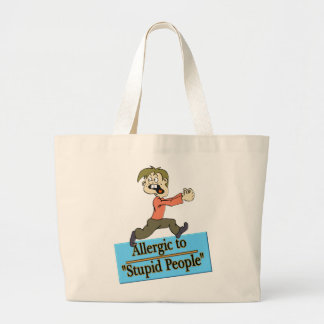 ALLERGIC TO STUPID PEOPLE TOTE BAGS