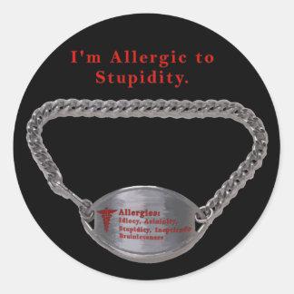 Allergic to Stupidity Classic Round Sticker
