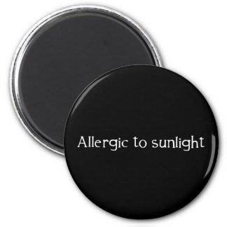 Allergic to Sunlight 6 Cm Round Magnet