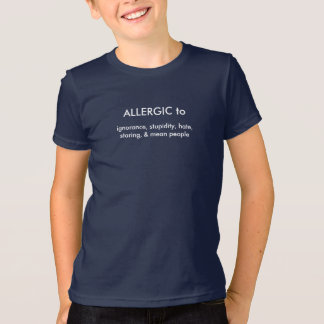 Allergic to T-Shirt