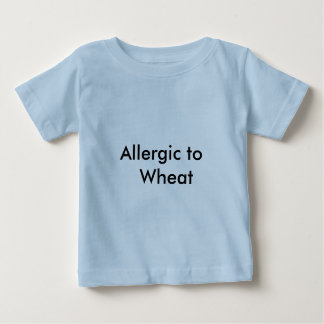 ALLERGIES BABY T-Shirt