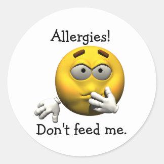 Allergies! Don't feed me. Round Sticker