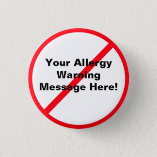Allergy / Warning 3 Cm Round Badge