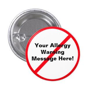 Allergy / Warning 3 Cm Round Badge