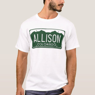ALLISON Colorado License Plate T-Shirt